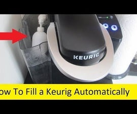 How to Fill a Keurig Automatically