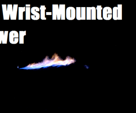Wrist-Mounted Flamethrower Mk. 2: Dual-Stage Liquid Fuel