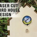 Laser Cut Birdhouse Design