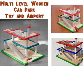 Multi Level Wooden Car Park Toy and Airport