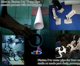 How to Flatten the Pvc Water Pipe for Making Any Stuff, Manual Process by Burned