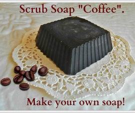 "Scrub Soap ""Coffee"". Make your own soap!"